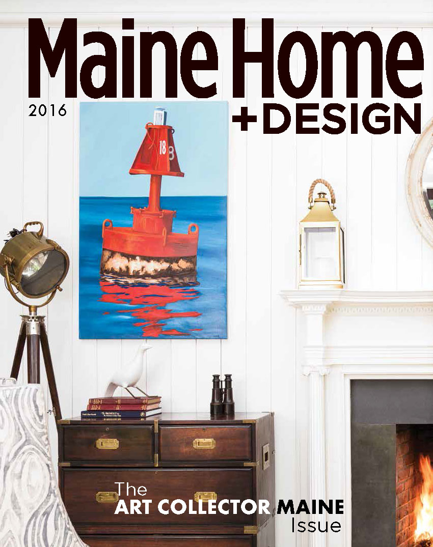 Maine Home + Design Art Collector Issue featuring Douston Construction